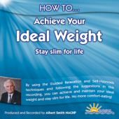 How to Achieve your Ideal Weight - Albert Smith