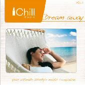 Dream Away - The Ichill Music Factory