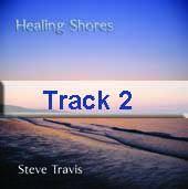 Track 2 - Healing Shores part 2