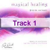 Track 1 - Magical Healing