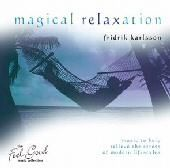 Magical Relaxation - Fridrik Karlsson