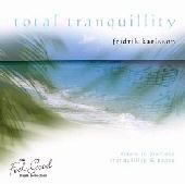 Total Tranquillity - Fridrik Karlsson